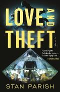 Love & Theft A Novel