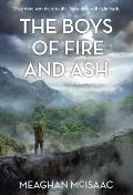 Boys of Fire & Ash
