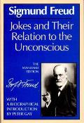 Jokes & Their Relation to the Unconscious