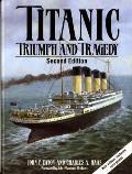 Titanic Triumph & Tragedy 2nd Edition