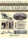 Encyclopedia of Nineteenth Century Land Warfare An Illustrated World View