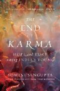 End of Karma Hope & Fury Among Indias Young