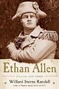 Ethan Allen His Life & Times
