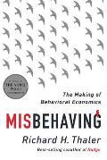 Misbehaving The Making of Behavioral Economics
