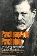 Psychoanalytic Psychology The Development of Freuds Thought