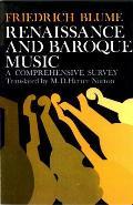 Renaissance & Baroque Music A Comprehensive Survey