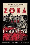 Zora & Langston A Story of Friendship & Betrayal