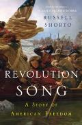 Revolution Song A Story of American Freedom