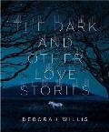 Dark & Other Love Stories