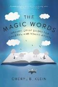 Magic Words Writing Great Books for Children & Young Adults