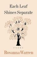 Each Leaf Shines Separate: Poems