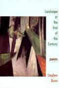 Landscape at the End of the Century Poems