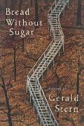 Bread Without Sugar Poems