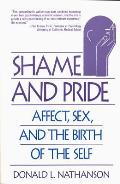 Shame & Pride Affect Sex & the Birth of the Self