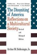 Disuniting of America Reflections on a Multicultural Society