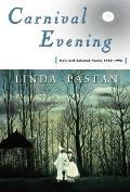 Carnival Evening New & Selected Poems 1968 1998