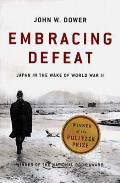 Embracing Defeat Japan in the Wake of World War II
