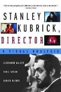 Stanley Kubrick Director A Visual Analysis