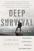 Deep Survival Who Lives Who Dies & Why