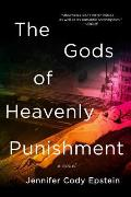 Gods of Heavenly Punishment A Novel