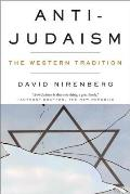 Anti Judaism The Western Tradition