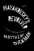 Mayakovskys Revolver Poems