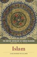 Norton Anthology of World Religions Islam Islam