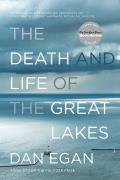 Death & Life of the Great Lakes