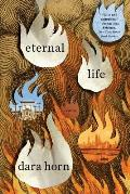 Eternal Life A Novel