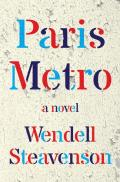 Paris Metro A Novel