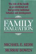 Family Evaluation An Approach Based On