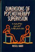 Dimensions of Psychotherapy Supervision Maps & Means