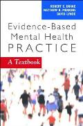 Evidence Based Mental Health Practice A Textbook