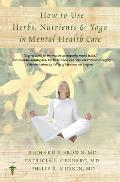 How to Use Herbs Nutrients & Yoga in Mental Health