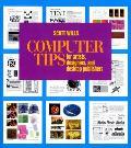 Computer Tips: For Artists, Designers, and Desktop Publishers