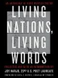 Living Nations Living Words An Anthology of First Peoples Poetry