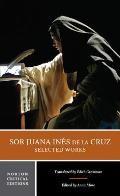 Sor Juana In?s de la Cruz: Selected Works