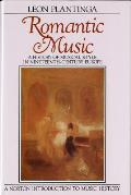 Romantic Music A History of Musical Style in Nineteenth Century Europe