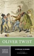 Oliver Twist Authoritative Text Backgrounds & Sources Early Reviews Criticism