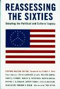 Reassessing The Sixties Debating The P O
