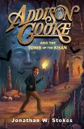 Addison Cooke 02 & the Tomb of the Khan