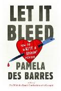Let It Bleed How to Write a Rockin Memoir