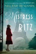 Mistress of the Ritz: A Novel