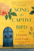 Song of a Captive Bird A Novel