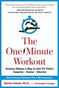One Minute Workout Science Shows a Way to Get Fit Thats Smarter Faster Shorter