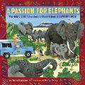 Passion for Elephants The Real Life Adventure of Field Scientist Cynthia Moss