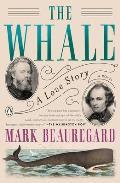 Whale A Love Story A Novel