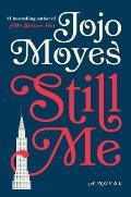 Still Me: A Novel