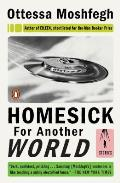 Homesick for Another World Stories