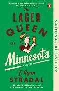 Lager Queen of Minnesota A Novel